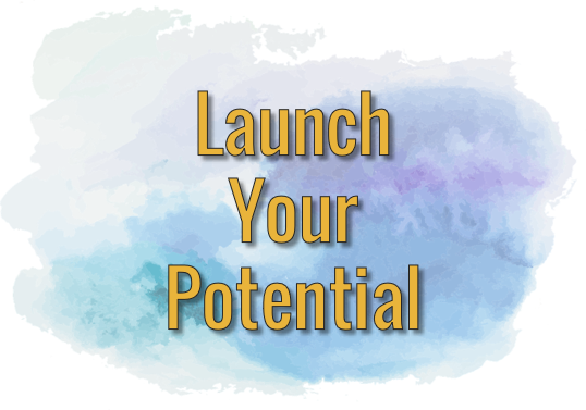 Launch Your Potential